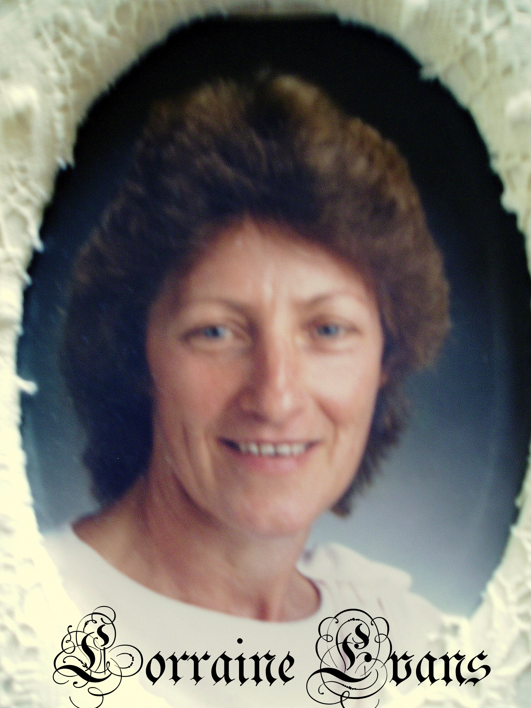 My sister in law <b>Lorraine Evans</b> was diagnosed with Cancer and has undergone <b>...</b> - Lorraine-Evans